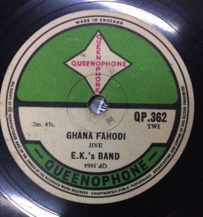 Label Queenophone QP 362 Ghana Fahodi, E.K.'s Band