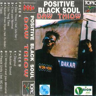 Cover cassette Positive Black Soul - Daw Thiow