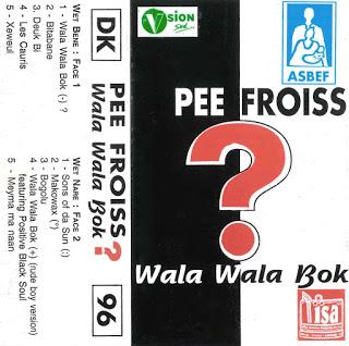 Cover cassette: Pee Froiss - Wala Wala Bok