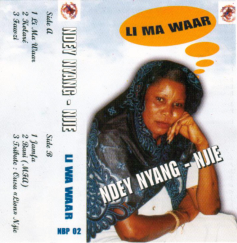 Cover of the cassette Ndey Nyang Njie - Li Ma Waar